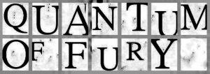 Quantum Of Fury — Quantum Of Fury (2010)