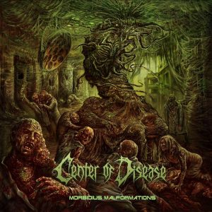 Center Of Disease — Morbidius Malformations (2017)