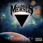 Lumen Mersus — Paradoxon: Volume I (2017)