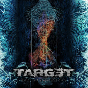 Target — Knot Of Centipedes (2011)