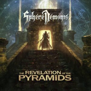 SphereDemonis — The Revelation Of The Pyramids (2017)