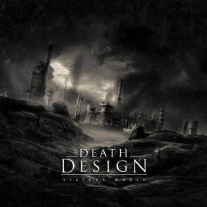 Death Design — Vicious World (2017)