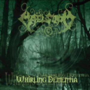 Maelstrom — Whirling Dementia (2003)