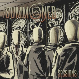 The Summoned — Sessions (2017)