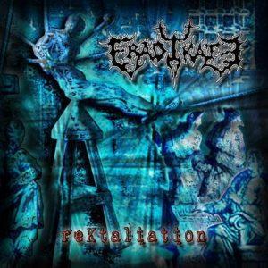 Eradykate — Rektaliation (2003)