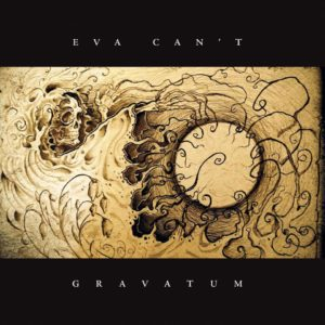 Eva Can't — Gravatum (2017)