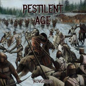 Pestilent Age — Novgorod (2017)