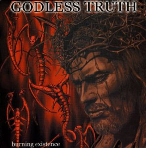 Godless Truth — Burning Existence (1999)