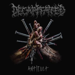 Decapitated — Anticult (2017)