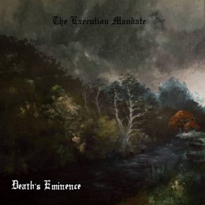 Death's Eminence — The Execution Mandate (2017)