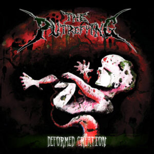 The Putrefying — Deformed Creation (2014)