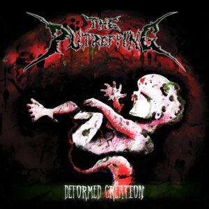 The Putrefying — Deformed Creation (2014)