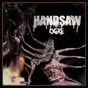 Handsaw — Ogre (2015)