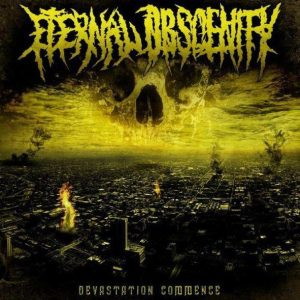 Eternal Obscenity — Devastation Commence (2011)