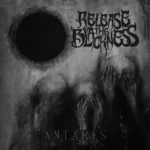 Release The Blackness — Antares (2017)