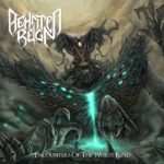 Behated Reign — Encounters Of The Worst Kind (2017)