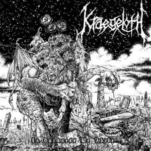 Kraegeloth — In Darkness We Abide (2017)