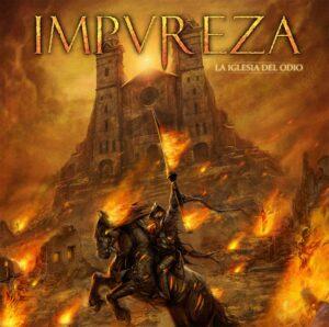 Impureza — La Iglesia Del Odio (2010)