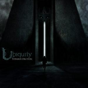 Ubiquity — Towards Oblivion (2017)
