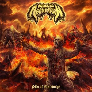 Towering Abomination — Pits Of Malebolge (2017)
