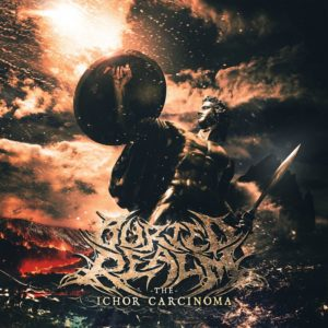 Buried Realm — The Ichor Carcinoma (2017)