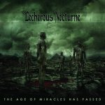 Lecherous Nocturne — The Age Of Miracles Has Passed (2008)