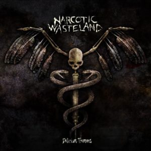 Narcotic Wasteland — Delirium Tremens (2017)