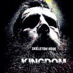 Skeleton Rose — Kingdom (2017)