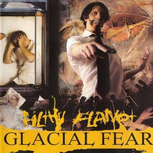 Glacial Fear — Filthy Planet (2007)