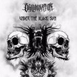 Disillumination — Under The Black Sun (2017)