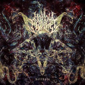 Hollow Prophet — Hellhole (2017)
