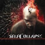 Self Collapse — The Affliction (Re-issue) (2011)
