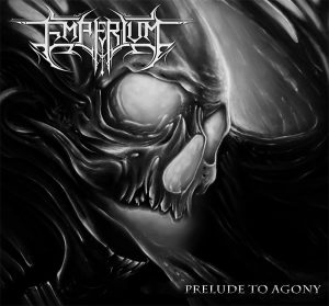Emperium — Prelude To Agony (2017)
