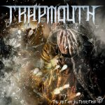 Trapmouth — The Art Of Retribution (2017)