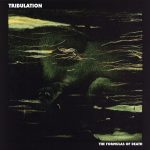 Tribulation — The Formulas Of Death (2013)