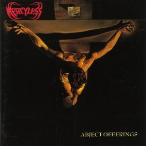 Mercyless — Abject Offerings (1992)