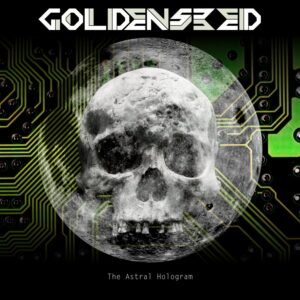 Goldenseed — The Astral Hologram (2017)