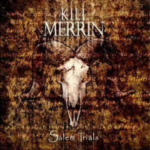 Kill Merrin — Salem Trials (2018)
