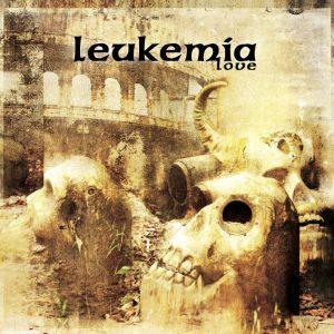 Leukemia — Love (2012)