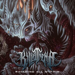 Kill Athena — Ravaging All Within (2018)