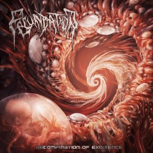 Fecundation — Decomposition Of Existence (2018)