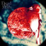 Dead On Mars — Arrival (2018)