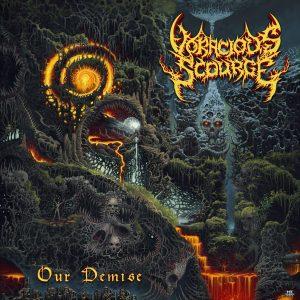 Voracious Scourge — Our Demise (2018)
