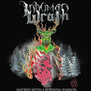 Inhuman Wrath — Hatred With A Burning Passion (2018)