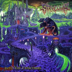 Strychnia — Into The Catacombs (2018)