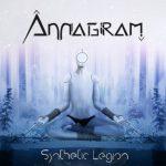 Annagram — Synthetic Legion (2018)