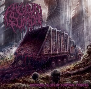 Fatuous Rump — Disposing Slobs Of Corporal Fatberg (2018)