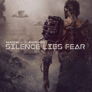 Silence Lies Fear — Shadows Of The Wasteland (2018)