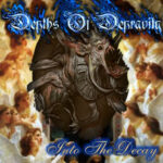 Depths Of Depravity — Into The Decay (2002)
