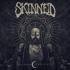 Skinned — Shadow Syndicate (2018)
